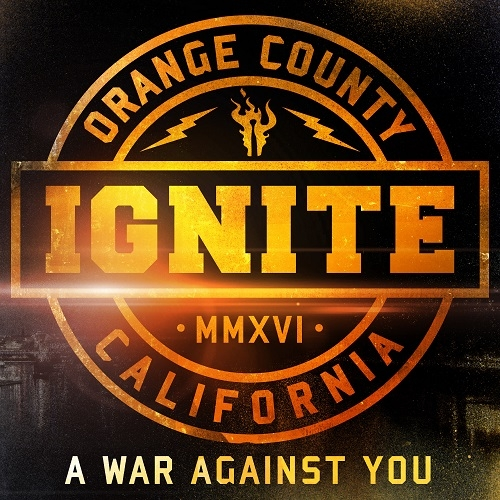 Ignite - A War Against You (Limited Edition) (2016)