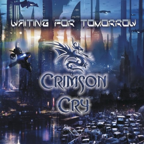 Crimson Cry - Waiting For Tomorrow (2015)