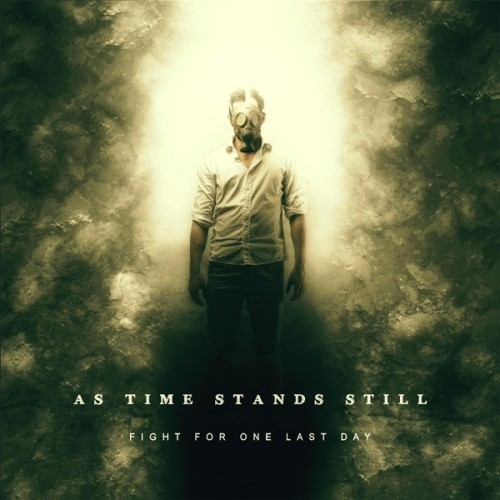 As Time Stands Still - Fight for One Last Day (2015)