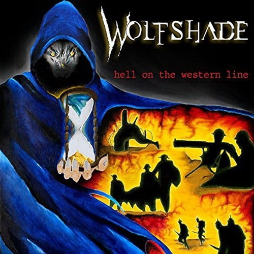 Wolfshade - Hell On The Western Line (2016)