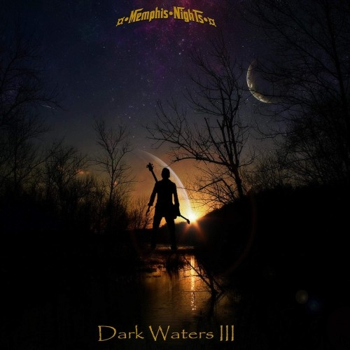 Memphis Nights - Dark Waters III (2016)