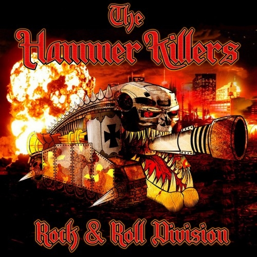 The Hammer Killers - Rock & Roll Division (2016)