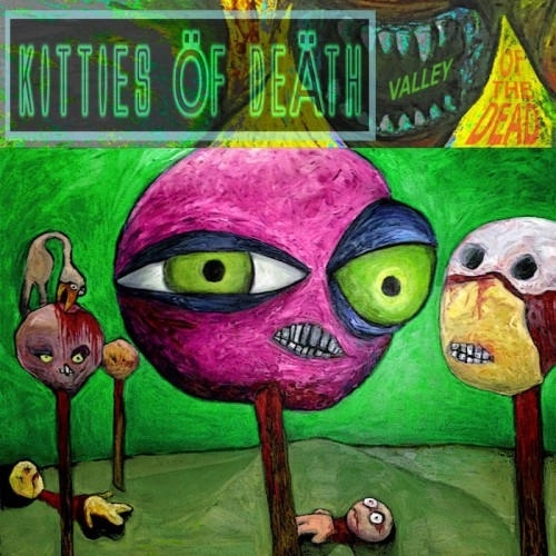 Kitties of Death - Valley Of The Dead (2016)