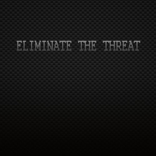 Eliminate The Threat - Eliminate The Threat (2016)
