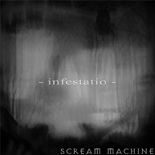 Scream Machine - Infestatio (2016)