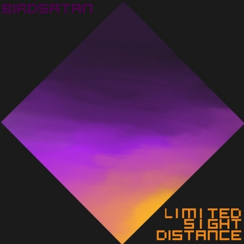 Birdsatan - Limited Sight Distance (2016)