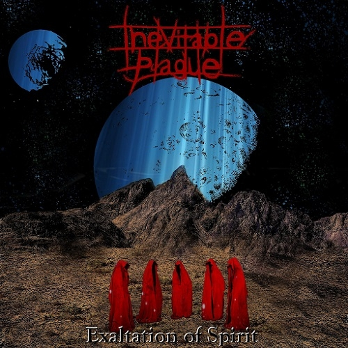 Inevitable Plague - Exaltation Of Spirit (2016)