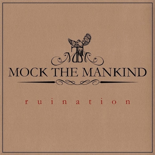 Mock The Mankind - Ruination (2015)