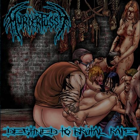 Murder Pussy - Destined To Brutal Rape (2015)
