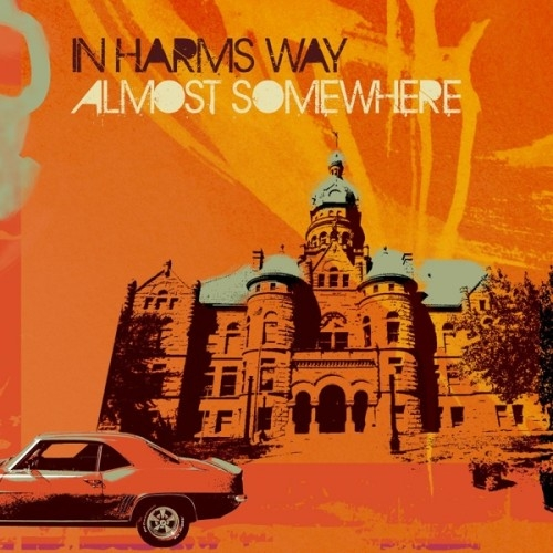 In Harms Way - Almost Somewhere (2015)