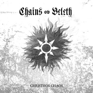 Chains Ov Beleth - Christeos Chaos (2015)