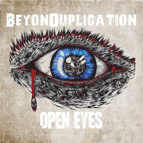 BeyonDuplication - Open Eyes (2015)