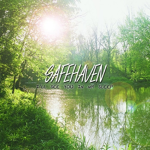 Safehaven - I'll See You In My Sleep (ep) (2016)