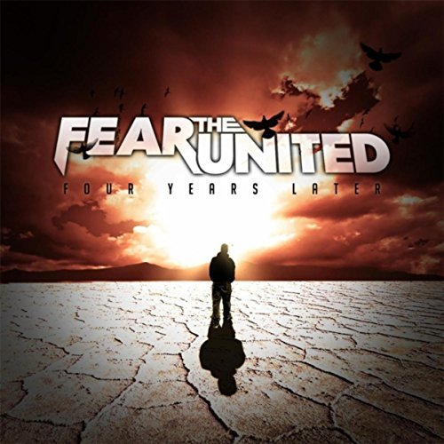 Fear the United - Four Years Later (2016)