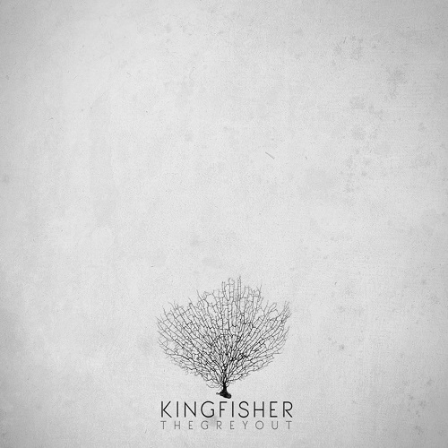 Kingfisher - The Greyout (2016)