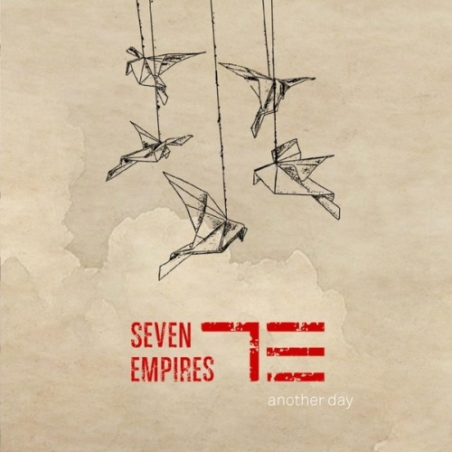 Seven Empires - Another Day (2016)