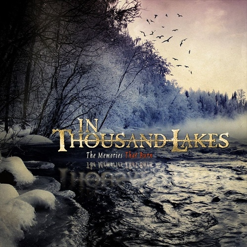 In Thousand Lakes - The Memories That Burn (2015)