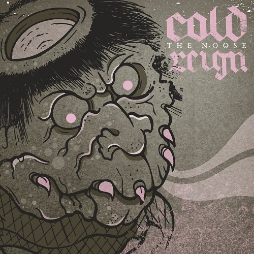 Cold Reign - The Noose (2016)