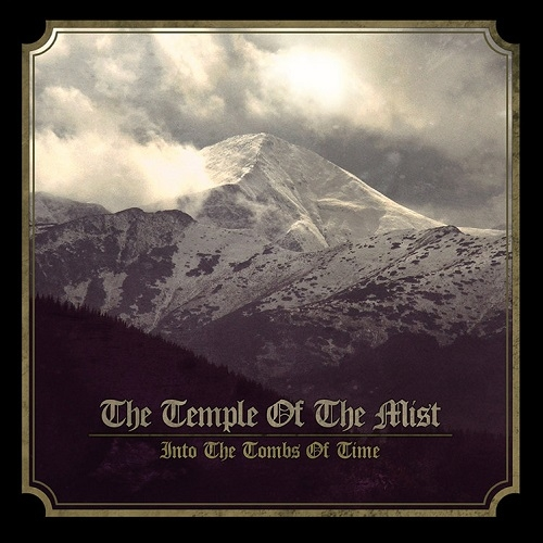 The Temple of the Mist - Into the Tombs of Time (2015)