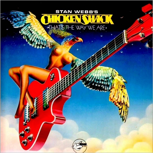 Stan Webb's Chicken Shack - That's The Way We Are (1978/2015)