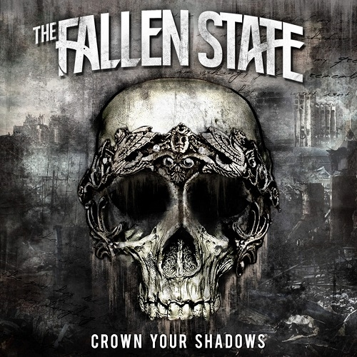The Fallen State - Crown Your Shadows (ep) (2016)