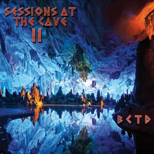 BCTD - Sessions At The Cave II (2016)