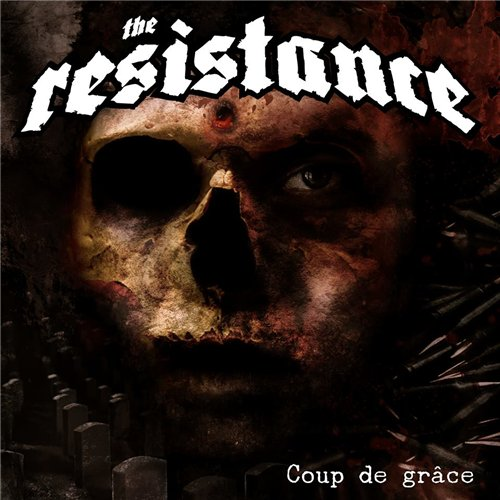 The Resistance - Coup De Grace (2016)