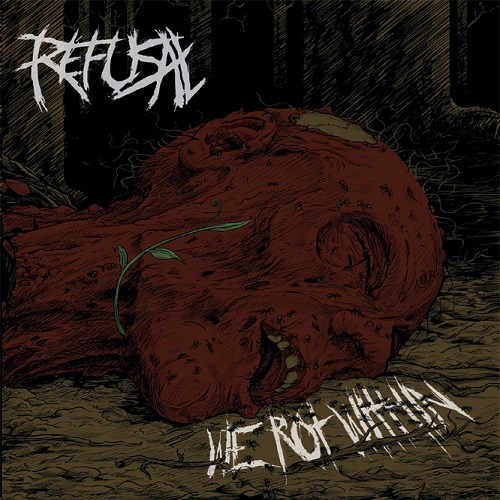 Refusal - We Rot Within (2016)