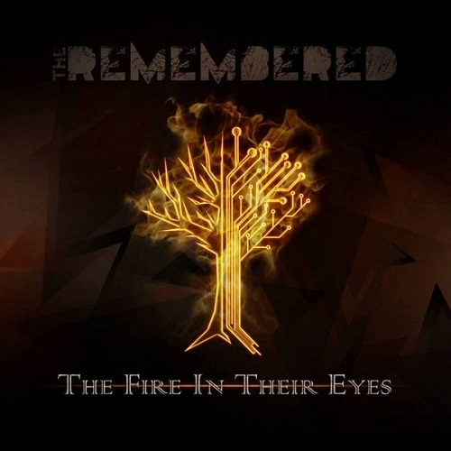 The Remembered - The Fire In Their Eyes (2015)