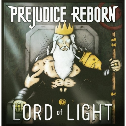 Prejudice Reborn - Lord of Light (2016)