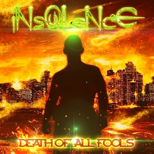 Insoulence - Death Of All Fools (2016)