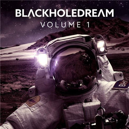 BlackHoleDream - Volume 1 (2016)