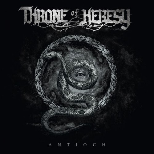 Throne Of Heresy - Antioch (2016)