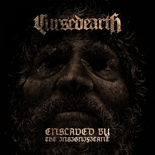 Cursed Earth - Enslaved By The Insignificant (2016)