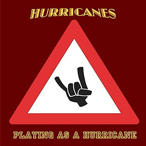 Hurricanes - Playing As A Hurricane (2015)
