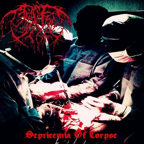 戮尸 - Septicemia Of Corpse (2015)