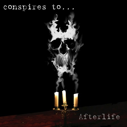 Conspires To - Afterlife (2016)