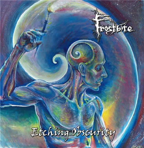 Frostbite - Etching Obscurity (2016)