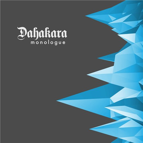 Dahakara - Monologue (2016)