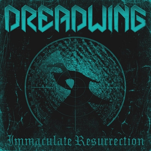 Dreadwing - Immaculate Resurrection (2016)