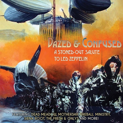 Various Artists - Dazed & Confused: A Stoned-Out Salute to Led Zeppelin (2016)