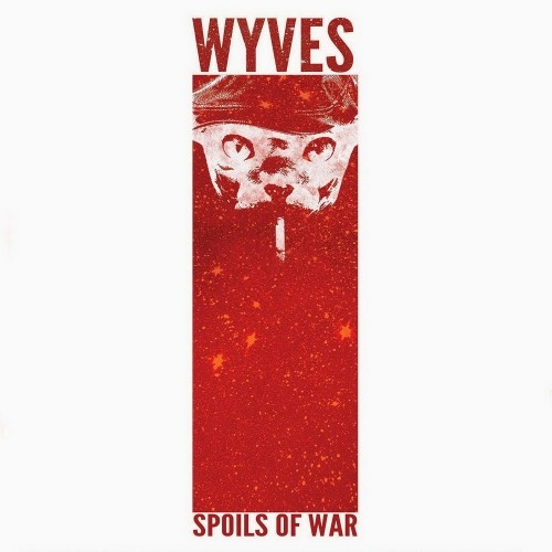 Wyves - Spoils Of War (2016)