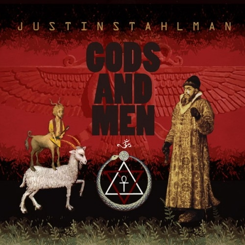 Justin Stahlman - Gods And Men (2015)