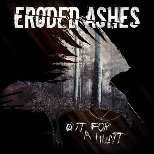 Eroded Ashes - Out For A Hunt  (2016)