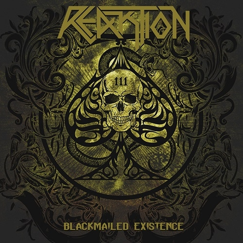 Reaktion - Blackmailed Existence (2016)