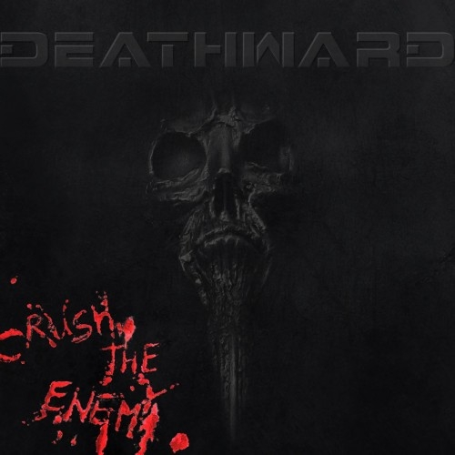 Deathward - Crush The Enemy (2015)