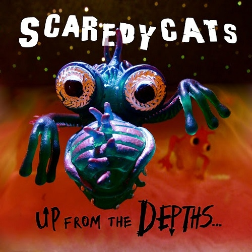 ScaredyCats - Up From The Depths (2016)