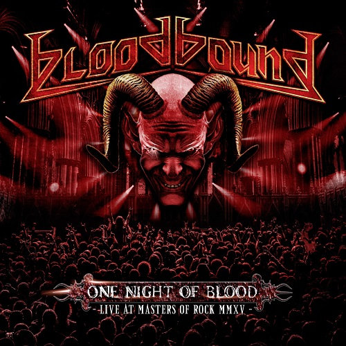 Bloodbound - One Night of Blood (Live At Masters Of Rock MMXV) (2016)