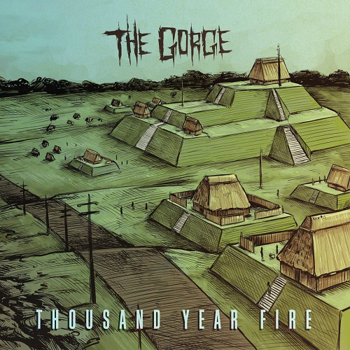 The Gorge - Thousand Year Fire (2016)