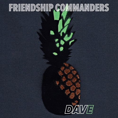 Friendship Commanders - Dave (2016)